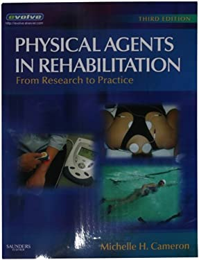 Physical Agents in Rehabilitation: From Research to Practice 9781416032571