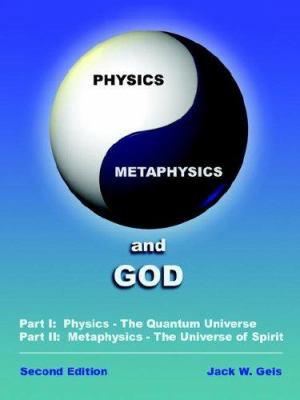 Physics, Metaphysics and God 9781410752178