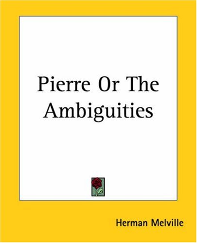 Pierre or the Ambiguities 9781419141607