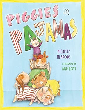 Piggies in Pajamas 9781416949824