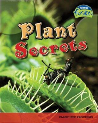 Plant Secrets: Plant Life Processes 9781410919342