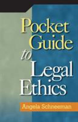 Pocket Guide to Legal Ethics 9781418053789