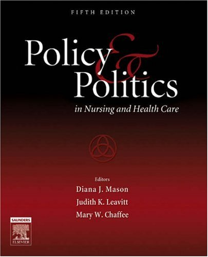 Policy and Politics in Nursing and Health Care 9781416023142
