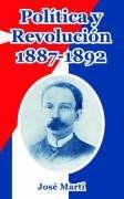 Politica y Revolucion, 1887-1892 9781410107534