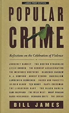 Popular Crime: Reflections on the Celebration of Violence 9781410439666
