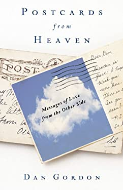 Postcards from Heaven: Messages of Love from the Other Side 9781416588290