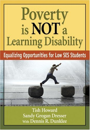 Poverty Is NOT a Learning Disability: Equalizing Opportunities for Low SES Students 9781412969048