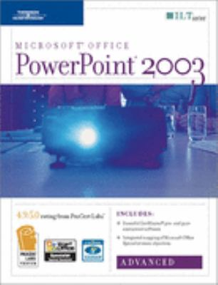 PowerPoint 2003: Advanced, 2nd Edition + Certblaster, Student Manual 9781418889494