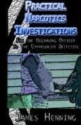 Practical Narcotics Investigations 9781413478396
