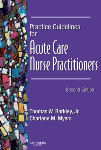 Practice Guidelines for Acute Care Nurse Practitioners 9781416003038