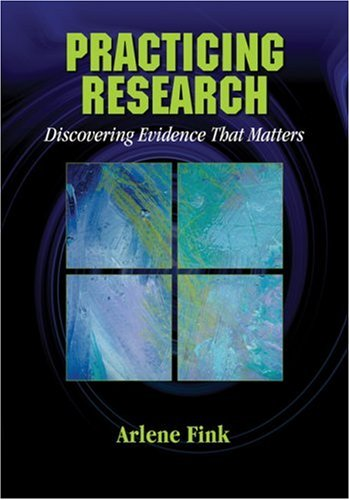 Practicing Research: Discovering Evidence That Matters 9781412937696