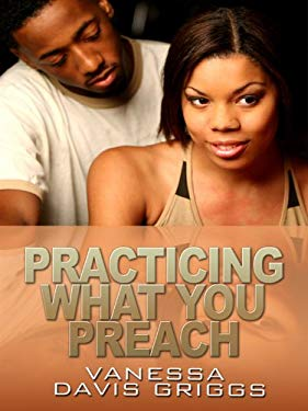 Practicing What You Preach 9781410419552