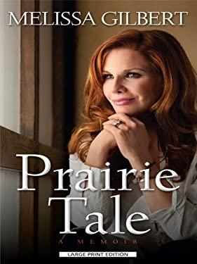 Prairie Tale 9781410421586