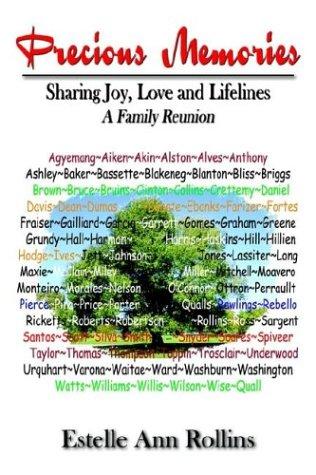 Precious Memories Sharing Joy, Love and Lifelines: A Family Reunion 9781410754325