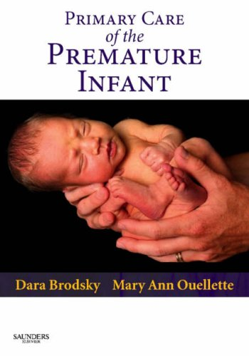 Primary Care of the Premature Infant 9781416000396