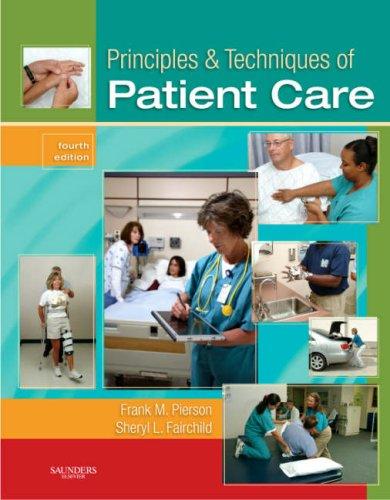 Principles & Techniques of Patient Care 9781416031192