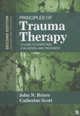 Principles of Trauma Therapy: A Guide to Symptoms, Evaluation, and Treatment 9781412981439