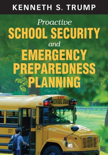 Proactive School Security and Emergency Preparedness Planning 9781412974318
