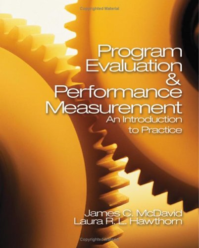 Program Evaluation & Performance Measurement: An Introduction to Practice 9781412906685