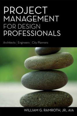 Project Management for Design Professionals 9781419528125