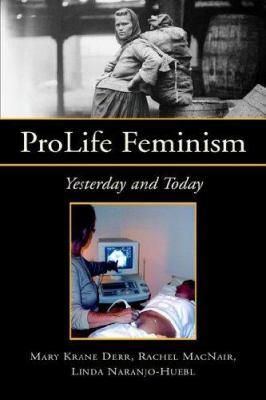 Prolife Feminism 9781413495775