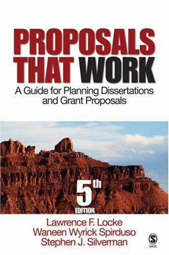 Proposals That Work: A Guide for Planning Dissertations and Grant Proposals 9781412924221