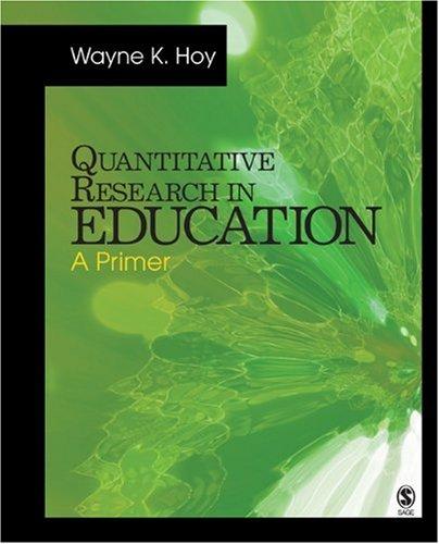 Quantitative Research in Education: A Primer 9781412973267