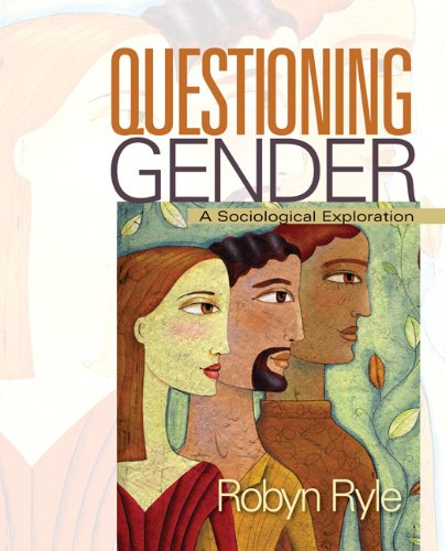 Questioning Gender: A Sociological Exploration 9781412965941