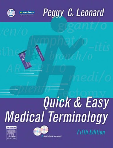 Quick & Easy Medical Terminology [With CDROM and 2 CDs] 9781416024941