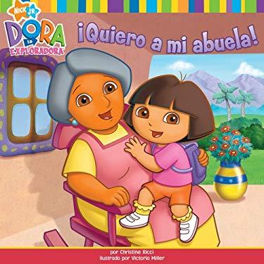 Quiero a Mi Abuela! (I Love My Abuela!) 9781416971061