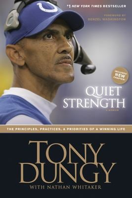Quiet Strength: The Principles, Practices, & Priorities of a Winning Life 9781414318028
