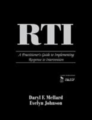 RTI: A Practitioner's Guide to Implementing Response to Intervention 9781412957724