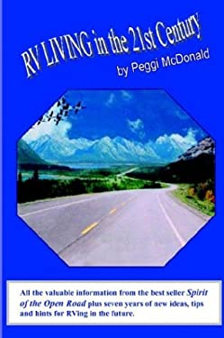 RV Living in the 21st Century: The Essential Reference Guide for All Rvers 9781418443146
