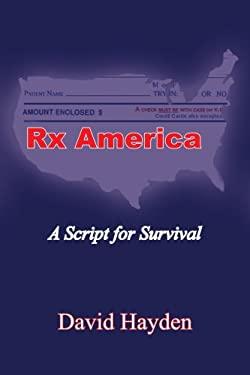 RX America: A Script for Survival 9781418433062