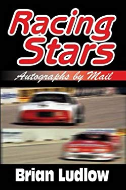 Racing Stars Autographs by Mail 9781410736819