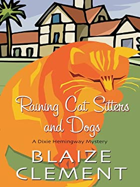 Raining Cat Sitters and Dogs 9781410425645