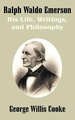 the life of ralph waldo emerson and the explanation of his pamphlet on nature