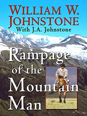 Rampage of the Mountain Man 9781410407894