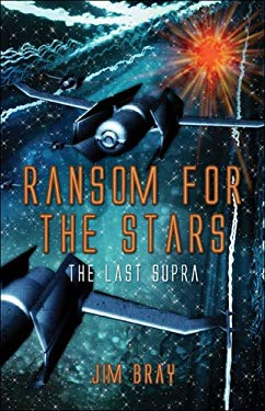 Ransom for the Stars: The Last Supra 9781413776270