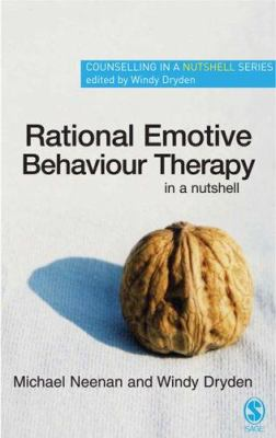 Rational Emotive Behaviour Therapy in a Nutshell 9781412907712