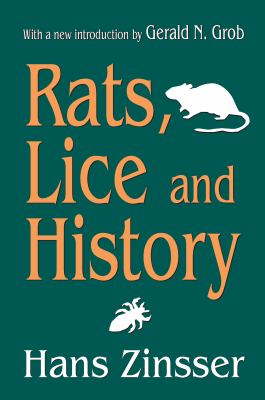Rats, Lice and History 9781412806725