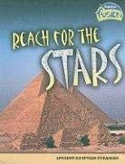 Reach for the Stars: Ancient Egyptian Pyramids 9781410928955