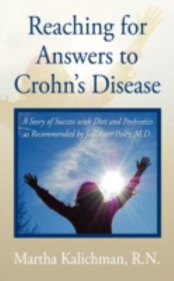 Reaching for Answers to Crohn's Disease 9781414111766