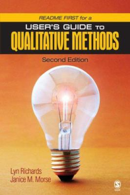 Readme First for a User's Guide to Qualitative Methods 9781412927437