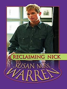 Reclaiming Nick 9781410422507