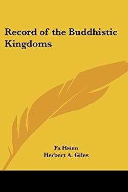 Record of the Buddhistic Kingdoms 9781417975679