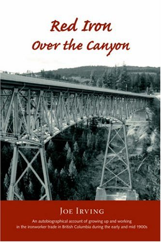 Red Iron Over the Canyon 9781412081856