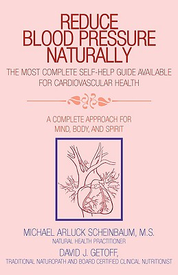 Reduce Blood Pressure Naturally 9781413434996