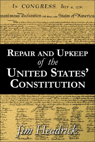 Repair and Upkeep of the United States' Constitution 9781413769258