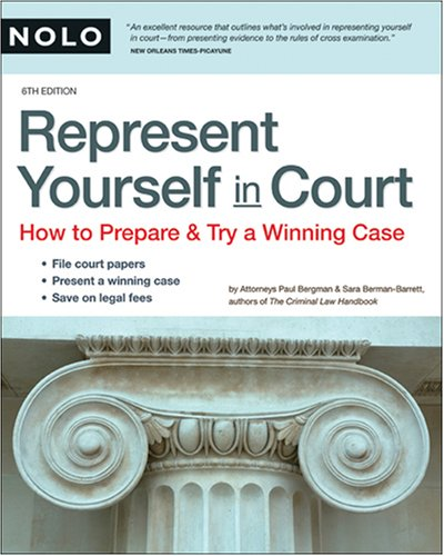 Represent Yourself in Court: How to Prepare & Try a Winning Case 9781413307108